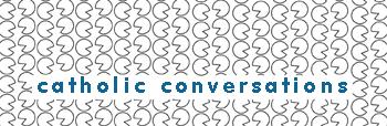 catholic-conversations_350